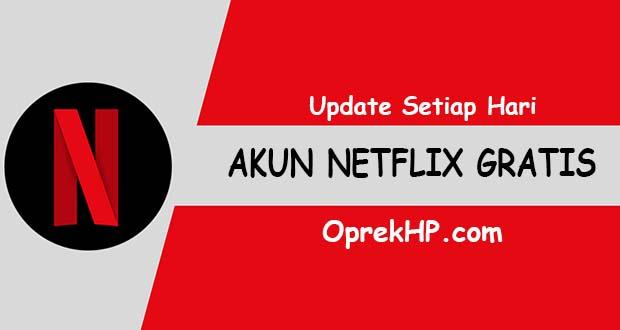 Update Akun Netflix Gratis Maret 2021 Dengan Email Password Oprekhp